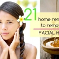 21 remedios caseros para eliminar el vello facial