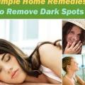 Los mejores remedios caseros para eliminar las manchas oscuras