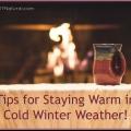 Keepin 'acogedora: para mantener el calor en el frío invierno