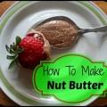 La fabricación de su propia mantequilla de nuez es fácil y deliciosa