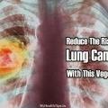 Reduce el riesgo de cáncer de pulmón con este vegetal