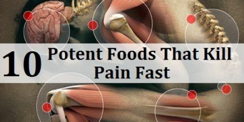 10 alimentos potentes que matan el dolor rápida