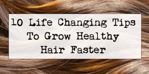 10 consejos para crecer el pelo sano rápido