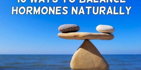 10 maneras de equilibrar las hormonas de forma natural