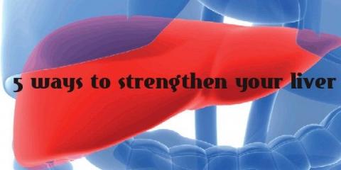 5 maneras de fortalecer su hígado