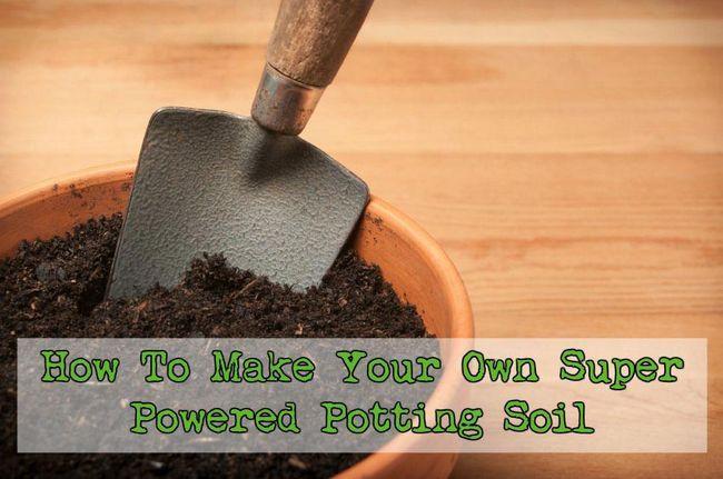 cómo hacer tu propio super potencia tierra para macetas